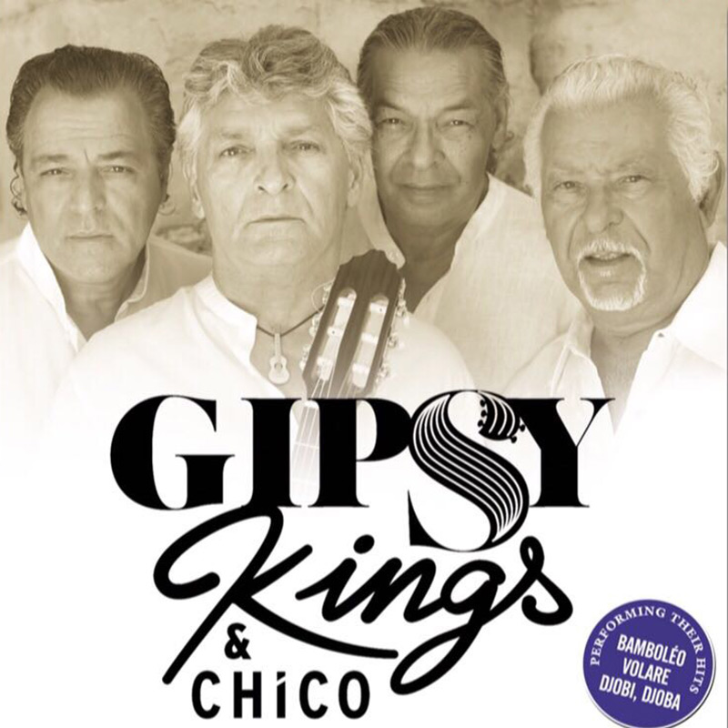 GIPSY KINGS & CHICO